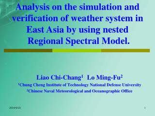 Liao Chi-Chang 1   Lo Ming-Fu 2 1 Chung Cheng Institute of Technology National Defense University