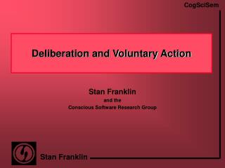 Deliberation and Voluntary Action