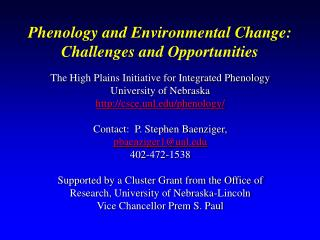 Phenology and Environmental Change:   Challenges and Opportunities