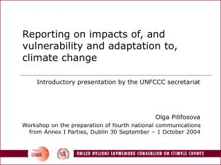 Reporting on impacts of, and vulnerability and adaptation to, climate change
