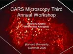 CARS Microscopy Third Annual Workshop