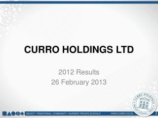 CURRO HOLDINGS LTD