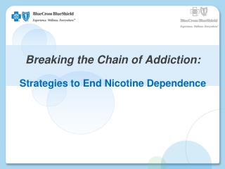 Breaking the Chain of Addiction: Strategies to End Nicotine Dependence