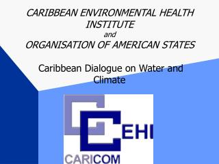 Caribbean Dialogue on Water and Climate