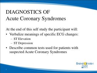 DIAGNOSTICS OF  Acute Coronary Syndromes