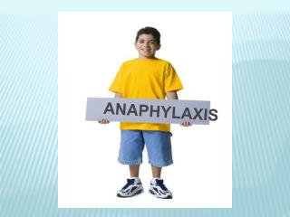 Allergies  Anaphylaxis