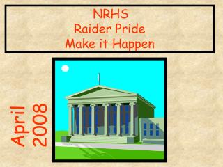 NRHS Raider Pride Make it Happen
