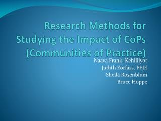 Research Methods for Studying the Impact of  CoPs  (Communities of Practice)