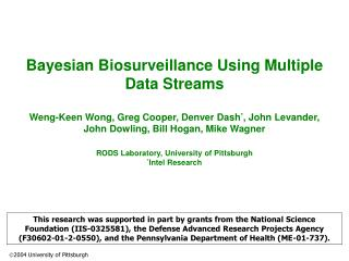 Bayesian Biosurveillance Using Multiple Data Streams