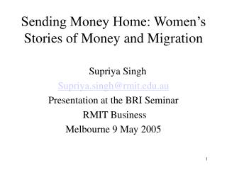 Sending Money Home: Women's Stories of Money and Migration