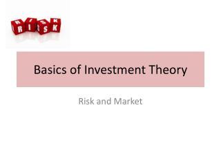 Basics of Investment Theory