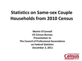 Statistics on Same-sex Couple Households from 2010 Census