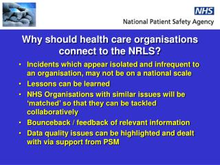Why should health care organisations connect to the NRLS?