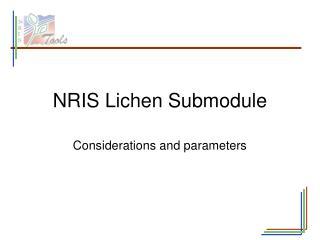 NRIS Lichen Submodule