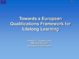 Towards a European Qualifications Framework for Lifelong Learning