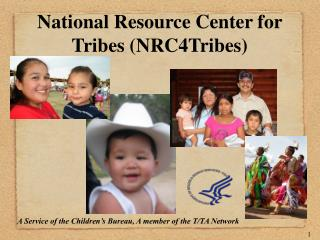 National Resource Center for Tribes (NRC4Tribes)