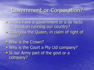 Government or Corporation?