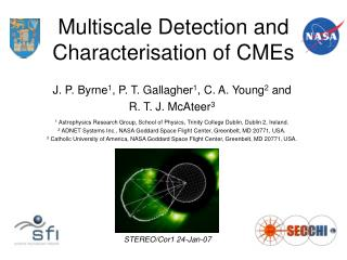 Multiscale Detection and Characterisation of CMEs