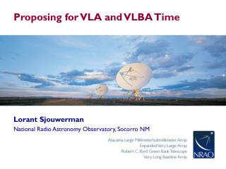 Proposing for VLA and VLBA Time