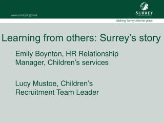Learning from others: Surrey's story
