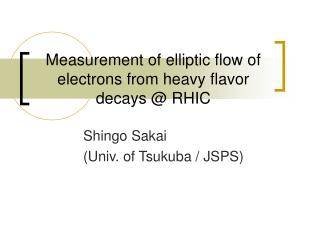 Measurement of elliptic flow of electrons from heavy flavor decays @ RHIC