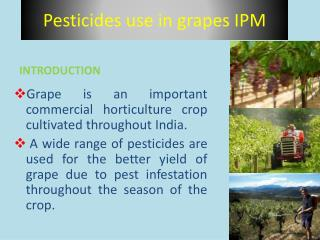 Pesticides use in grapes IPM