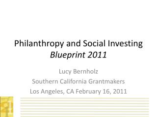 Philanthropy and Social Investing Blueprint 2011