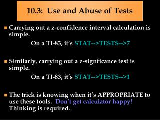 10.3:  Use and Abuse of Tests
