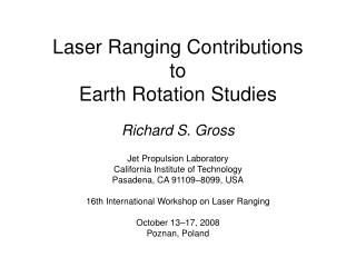 Laser Ranging Contributions to Earth Rotation Studies