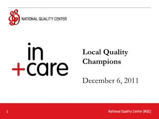 Local Quality Champions December 6, 2011