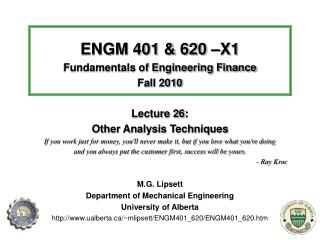 ENGM 401 & 620 –X1 Fundamentals of Engineering Finance Fall 2010 Lecture 2 6 :