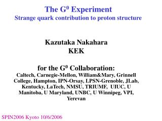The G 0  Experiment Strange quark contribution to proton structure