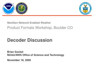 Decoder Discussion Wednesday, November 18