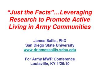 """""""Just the Facts""""…Leveraging Research to Promote Active Living in Army Communities"""