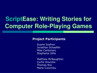 Script Ease: Writing Stories for Computer Role-Playing Games