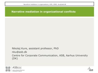 Narrative mediation in organizational conflicts