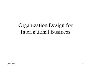 Organization Design for International Business