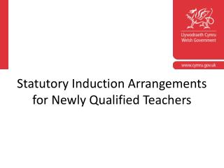 Statutory Induction Arrangements for Newly Qualified Teachers