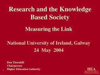 Research and the Knowledge  Based Society