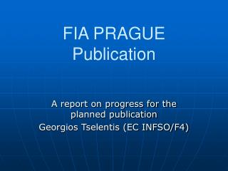 FIA PRAGUE Publication
