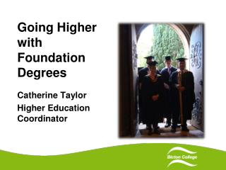 Going Higher with Foundation Degrees