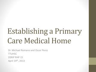 Establishing a Primary Care Medical Home