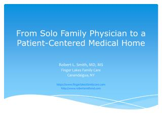 From Solo Family Physician to a Patient-Centered Medical Home