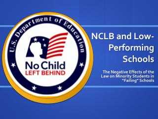 NCLB and Low-Performing Schools