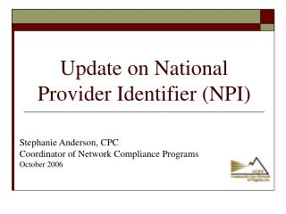Update on National Provider Identifier (NPI)