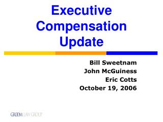 Executive Compensation Update