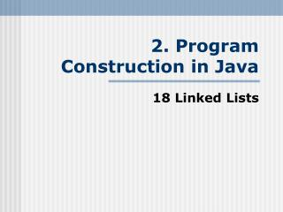 2. Program Construction in Java