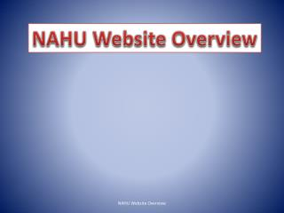 NAHU Website Overview