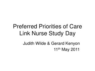 Preferred Priorities of Care Link Nurse Study Day