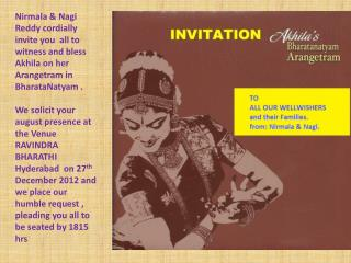 Akhila_arangetrum_INVITATION_to_all_wellwishers_in_ppt